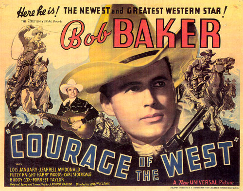 "Title card for ""Courage of the West"" starring Bob Baker."