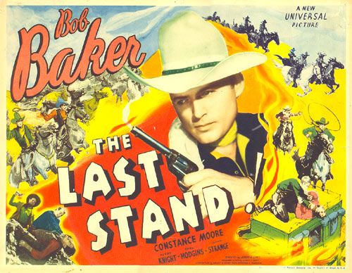 "Title card for ""The Last Stand"" starring Bob Baker."