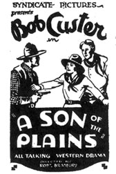 "Newspaper ad for ""A Son of the Plains"" starring Bob Custer."