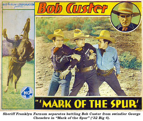 "Sheriff Franklyn Farnum separates battling Bob Custer from swindler George Chesebro in ""Mark of the Spur"" ('32 Big 4)."