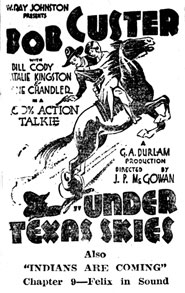 "Newspaper ad for ""Under Texas Skies"" starring Bob Custer."