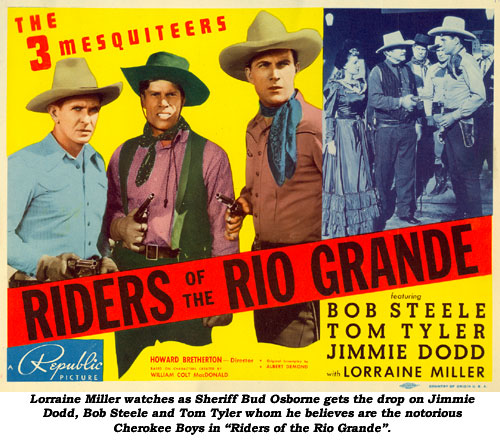 "Lorraine Miller watches as Sheriff Bud Osborne gets the drop on Jimmie Dodd, Bob Steele and Tom Tyler whom he believes are the notorious Cherokee Boys in ""Riders of the Rio Grande""."