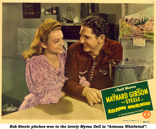 "Bob Steele pitches woo to the lovely Myrna Dell in ""Arizona Whirlwind""."