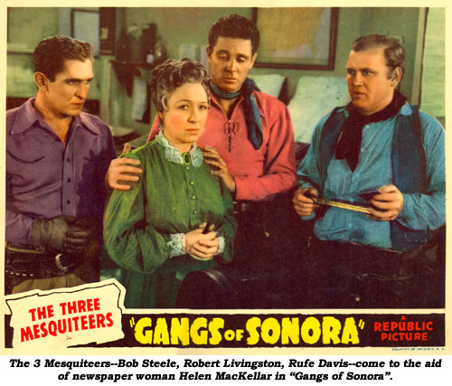 "The 3 Mesquiteers--Bob Steele, Bob Livingston, Rufe Davis--come to the aid of newspaper woman Helen MacKellar in ""Gangs of Sonora""."