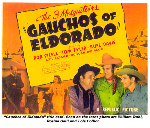 """Gauchos of Eldorado"" title card. Seen on the inset photo are William Ruhl, Rosina Galli and Lois Collier."