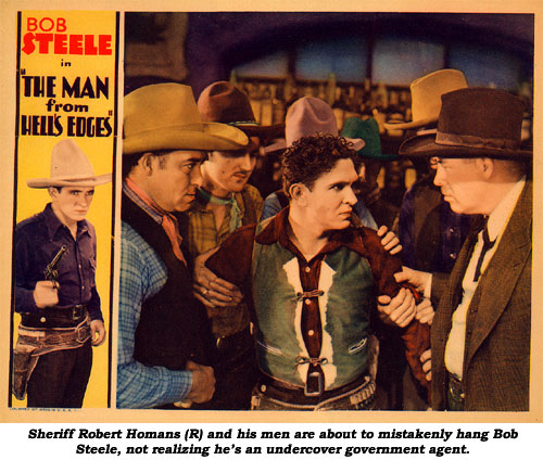 Sheriff Robert Homans (R) and his men are about to mistakenly hang Bob Steele, not realizing he's an undercover government agent.