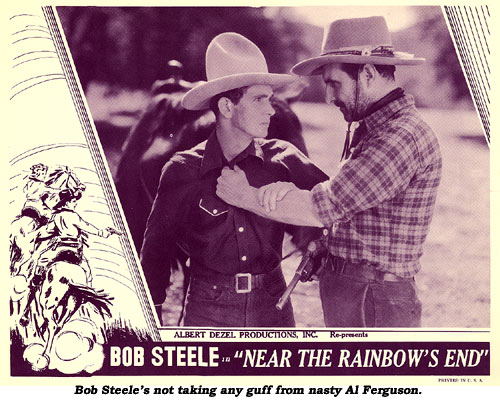 "Bob Steele's not taking any guff from nasty Al Ferguson in the lobby card from ""Near The Rainbow's End""."