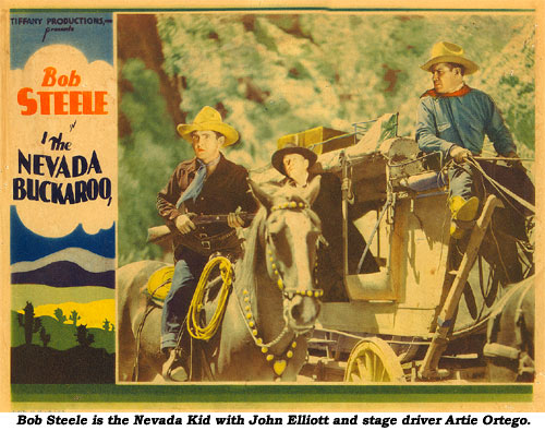 Bob Steele is the Nevada Kid. Here with John Elliott and stage driver Artie Ortego.