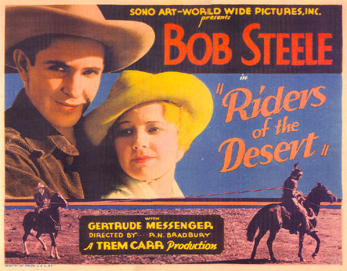 "Title card from ""Riders of the Desert"" starring Bob Steele."