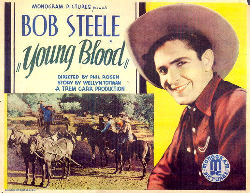 "Title card from ""Young Blood"" starring Bob Steele."
