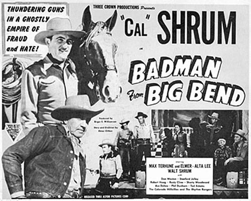 "Title Card from Cal Shrum's ""Badman from Big Bend""."