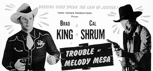 "Newspaper ad for ""Trouble at Melody Mesa"" starring Cal Shrum."