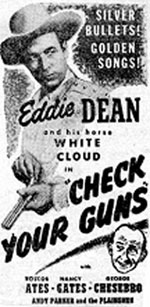 "Newspaper ad for Eddie Dean's ""Check Your Guns""."