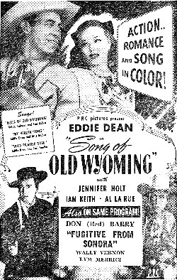 "Newspaper ad for Eddie Dean in ""Song of Old Wyoming""."