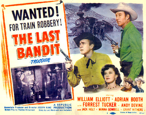 "Title card to ""The Last Bandit"" starring William Elliott."