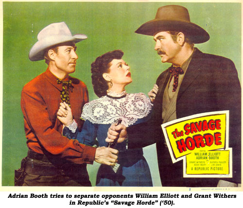 "Adrian Booth tries to separate opponents William Elliott and Grant Withers in Republic's ""Savage Horde"" ('50)."