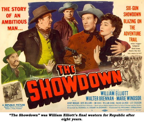 """The Showdown"" was William Elliott's final western for Republic after eight years."