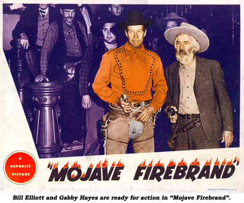"Bill Elliott and Gabby Hayes are ready for action in ""Mojave Firebrand""."