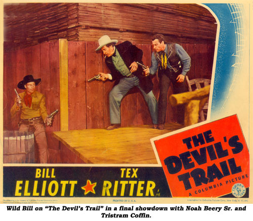 "Wild Bill on ""The Devil's Trail"" in a final showdown with Noah Beery Sr. and Tristram Coffin."