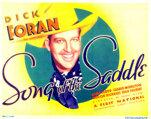 "Title card to ""Song of the Saddle"" starring Dick Foran."