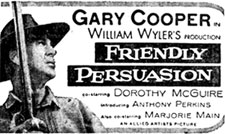 """Friendly Persuasion"" starring Gary Cooper."