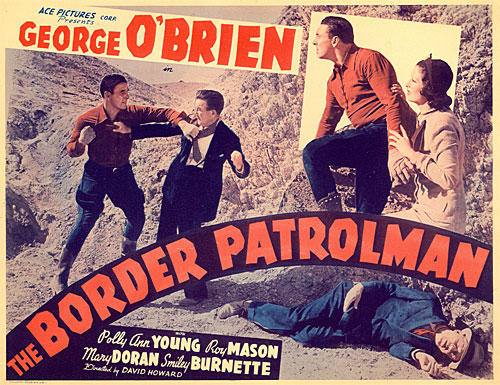 "Title card for ""The Border Patrolman"" starring George O'Brien."