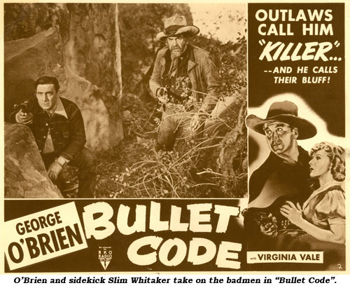 "O'Brien and sidekick Slim Whitaker take on the badmen in ""Bullet Code""."