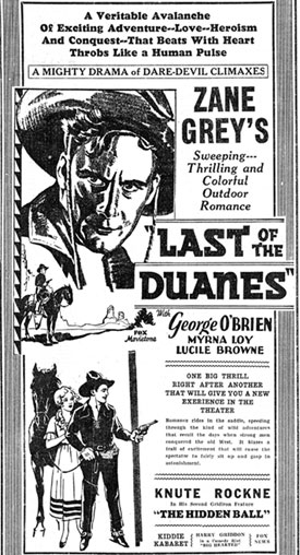 "Newpaper ad for Zane Grey's ""Last of the Duanes"" starring George O'Brien."