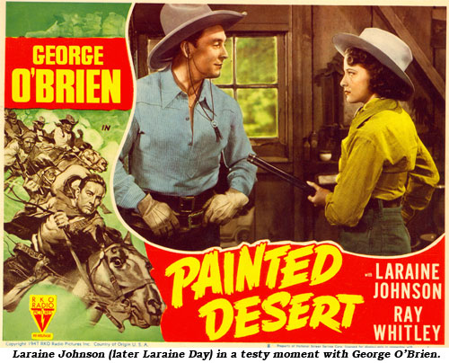"Laraine Johnson (later Laraine Day) in a testy moment with George O'Brien in ""Painted Desert""."