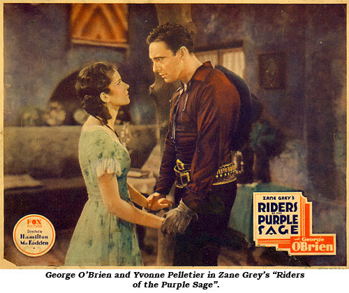 "George O'Brien and Yvonne Pelletier in Zane Grey's ""Riders of the Purple Sage""."