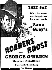 "Newspaper ad for George O'Brien in ""Robber's Roost""."