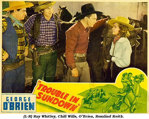 "There's ""Trouble in Sundown"".  (L-R) Ray Whitley, Chill Wills, O'Brien, Rosalind Keith."