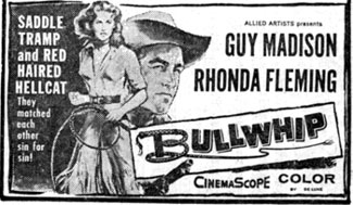 "Newspaper ad for ""Bullwhip""."