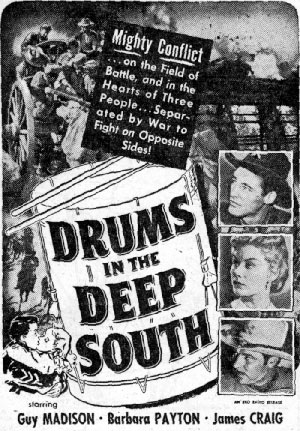 "Newspaper ad for ""Drums in the Deep South"" starring Guy Madison."