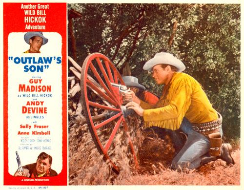 """Outlaw's Son"" A Wild Bill Hickok Adventure starring Guy Madison."
