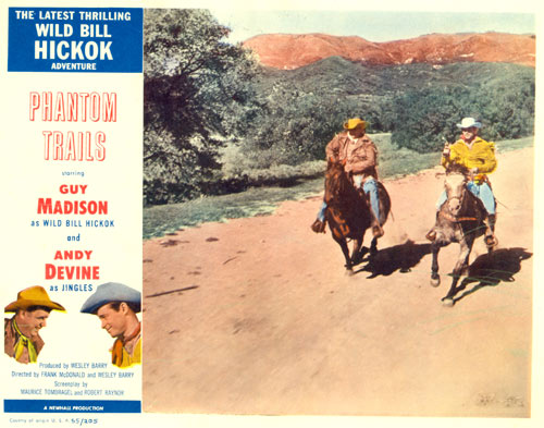 "The last thrilling Wild Bill Hickok Adventure...""Phantom Trails""."