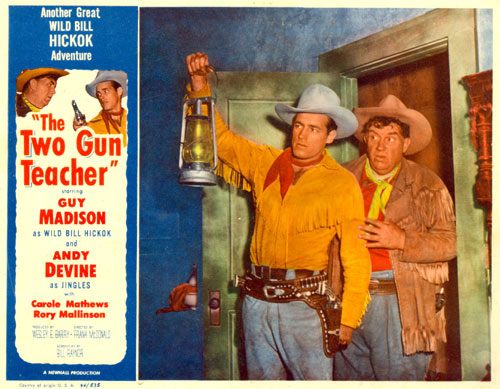 """Two Gun Teacher"" starring Guy Madison as Wild Bill Hickok."