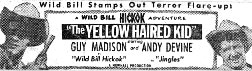 "Ad for ""Yellow Haired Kid""."