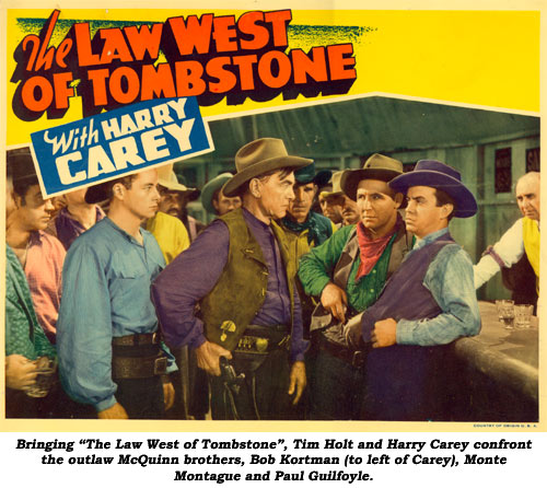 "Bringing ""The Law West of Tombstone"", Tim Holt and Harry Carey confront the outlaw McQuinn brothers, Bob Kortman (to left of Carey), Monte Montague and Paul Guilfoyle."