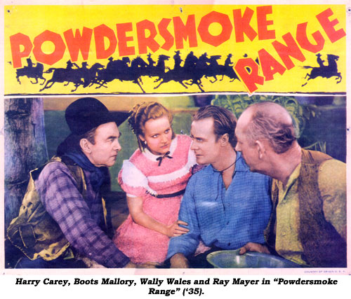 "Harry Carey, Boots Mallory, Wally Wales and Ray Mayer in ""Powdersmoke Range"" ('35)."