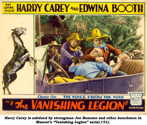 "Harry Carey is subdued by strongman Joe Bonomo and other henchmen in Mascot's ""Vanishing Legion"" serial ('31)."