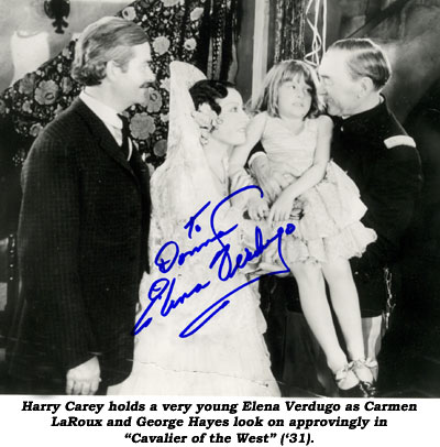 "Harry Carey holds a very young Elena Verdugo as Carmen LaRoux and George Hayes look on approvingly in ""Cavalier of the West"" ('31)."