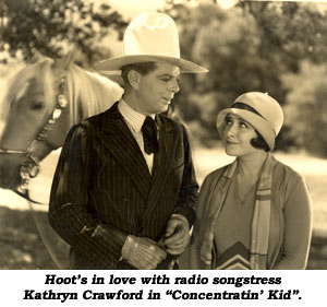 "Hoot's in love with radio songstress Kathryn Crawford in ""Concentratin' Kid""."