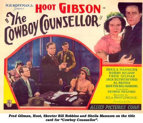"Fred Gilman; Hoot, Skeeter Bill Robbins and Sheila Mannors on the title card for ""Cowboy Counsellor""."