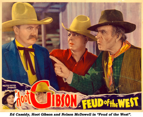 "Ed Cassidy, Hoot Gibson and Nelson McDowell in ""Feud of the West""."