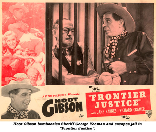 "Hoot Gibson bamboozles Sheriff George Yoeman and escapes jail in ""Frontier Justice""."