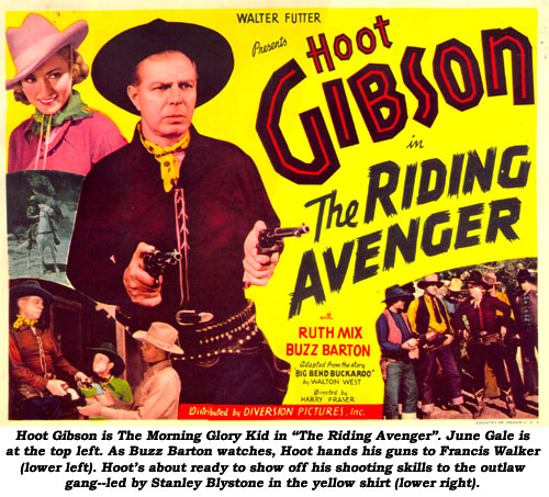 "Hoot Gibson is The Morning Glory Kid in ""The Riding Avenger"". June Gale is at the top left. As Buzz Barton watches, Hoot hands his guns to Francis Walker (lower left). Hoot's about ready to show off his shooting skills tot he outlaw gang--led by Stanley Blystone in the yellow shirt (lower right)."