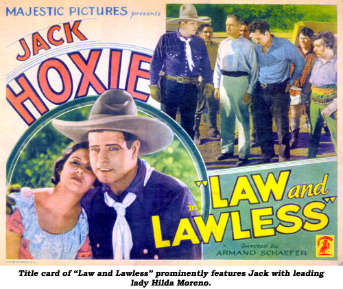 "Title card of ""Law and Lawless"" prominently features Jack with leading lady Hilda Moreno."