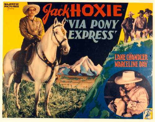 "Title card for Jack Hoxie in ""Via Pony Express""."