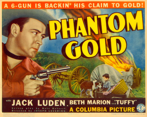 "Title card for ""Phantom Gold"" starring Jack Luden."